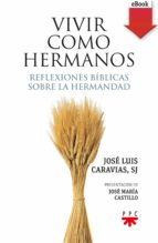Vivir como hermanos (eBook-ePub) (ebook)