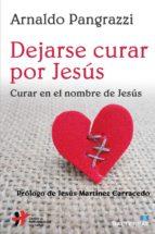 DEJARSE CURAR POR JESÚS (ebook)