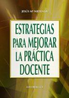 Estrategias para mejorar la práctica docente (ebook)
