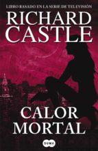 Calor mortal (Serie Castle 5) (ebook)