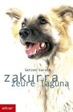 Zakurra, zure laguna (ebook)