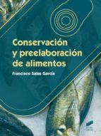 Conservación y preelaboración de alimentos (ebook)