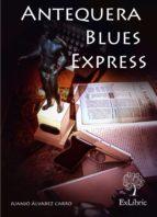 Antequera Blues Express (ebook)