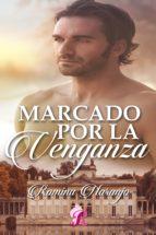 MARCADO POR LA VENGANZA (ebook)