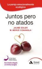 Juntos pero no atados (ebook)