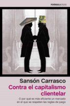 Contra el capitalismo clientelar (ebook)