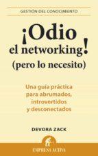 ¡Odio el networking! (pero lo necesito) (ebook)