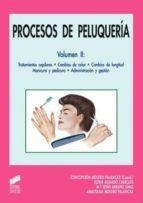 Procesos de peluquería II. Tratamientos capilares. Cambios de color. Cambios de longitud. Manicura y pedicura. Administración y gestión (ebook)