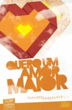 Quero um amor maior (ebook)