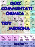 Quiz Commentati Chimica Medicina (ebook)