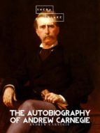 The Autobiography of Andrew Carnegie (ebook)