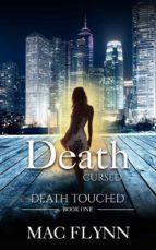 Death Cursed: Death Touched, Book 1 (Urban Fantasy Romance) (ebook)