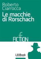 Le macchie di Rorschach (ebook)
