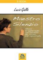 Maestro Silenzio (ebook)