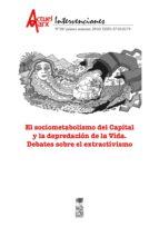 Sociometabolismo del Capital y la depredación de la vida, el. Actuel Marx N° 20 (ebook)