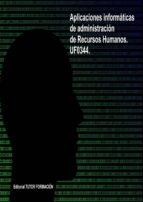 APLICACIONES INFORMÁTICAS DE ADMINISTRACIÓN DE RECURSOS HUMANOS. UF0344. (ebook)