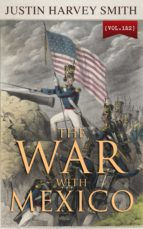 THE WAR WITH MEXICO (VOL.1&2)