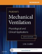 Workbook for Pilbeam's Mechanical Ventilation - E-Book (ebook)