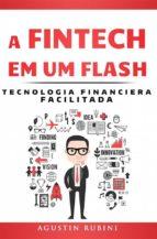 A Fintech Em Um Flash (ebook)