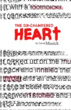 THE SIX-CHAMBERED HEART