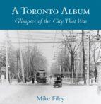 A Toronto Album (ebook)