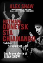 Hetman: Donetsk Sta Chiamando - Una Breve Storia Di Aidan Snow (ebook)