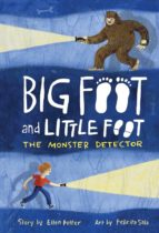 THE MONSTER DETECTOR (BIG FOOT AND LITTLE FOOT #2)