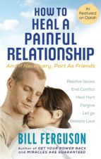 How To Heal A Painful Relationship (ebook)