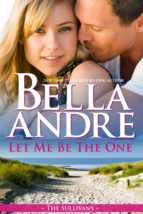 Let Me Be The One (The Sullivans 6) (ebook)