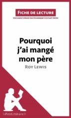 Pourquoi j'ai mangé mon père de Roy Lewis (Fiche de lecture) (ebook)