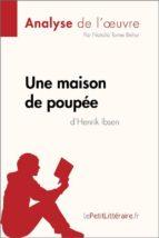 Une maison de poupée de Henrik Ibsen (Analyse de l'oeuvre) (ebook)