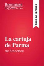 La cartuja de Parma de Stendhal (Guía de lectura) (ebook)
