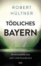 Tödliches Bayern (ebook)