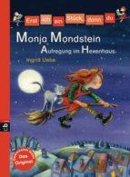 Erst ich ein Stück, dann du - Monja Mondstein - Aufregung im Hexenhaus (ebook)