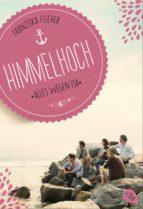 HIMMELHOCH - ALLES WEGEN ISA
