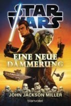 Star Wars™ - Eine neue Dämmerung (ebook)
