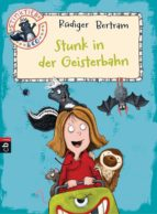 Stinktier & Co - Stunk in der Geisterbahn (ebook)