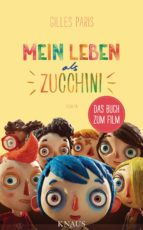 Mein Leben als Zucchini (ebook)