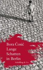 LANGE SCHATTEN IN BERLIN