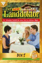 Der neue Landdoktor Jubiläumsbox 5 – Arztroman (ebook)