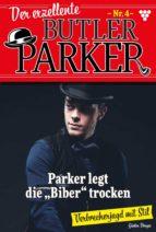 Der exzellente Butler Parker 4 – Krimi (ebook)
