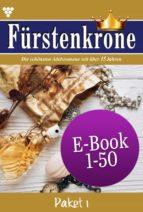 Fürstenkrone Paket 1 – Adelsroman (ebook)