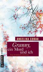 Granny, ein Mord und ich (ebook)