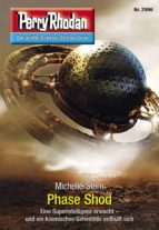 Perry Rhodan 2996: Phase Shod (ebook)