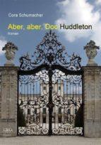 Aber, aber, Doc Huddleton (ebook)