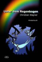 Unter dem Regenbogen (ebook)