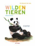 Zu Besuch bei den wilden Tieren (ebook)