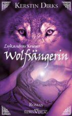 Lykandras Krieger 1 - Wolfsängerin (ebook)