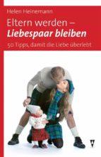 Eltern werden - Liebespaar bleiben (ebook)