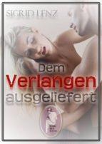 Dem Verlangen ausgeliefert (ebook)